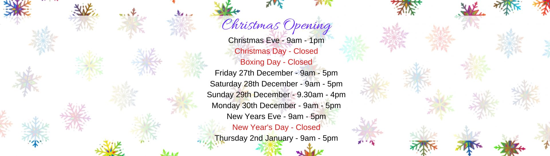 Opening Hours for the Christmas period
